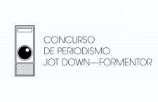 Fallo del concurso amateur de Periodismo Jot Down – Formentor